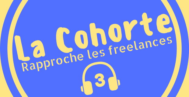 Episode 3 de la Cohorte – Le congé maternité des freelances